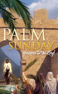 Palm Sunday Worship -Holy Week